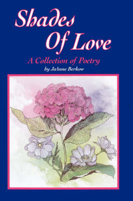 Shades of Love: A Collection of Poetry (Paperback)