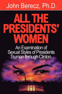 All the President's Women (Hardback)