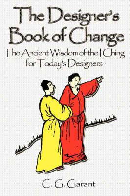 The Designer's Book of Change (Paperback)