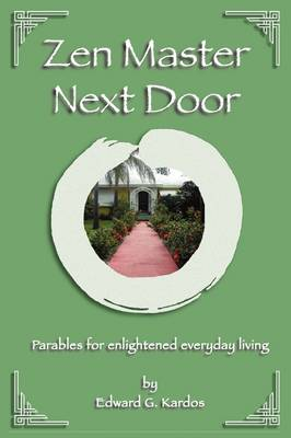 Zen Master Next Door (Hardback)