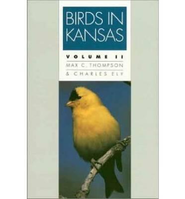 Birds in Kansas: Vol II (Paperback)