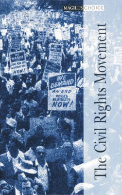 The Civil Rights Movement - Magill's Choice (Hardback)