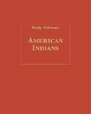American Indians (Ready Reference) (Hardback)