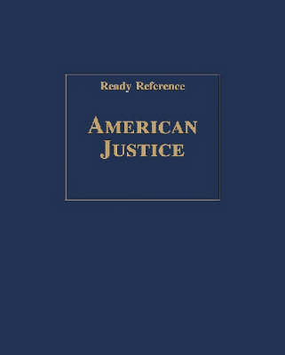 American Justice (Ready Reference) (Hardback)