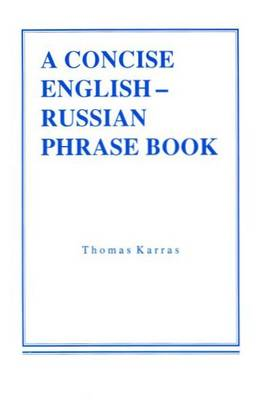 Concise English-Russian Phrase Book (Paperback)
