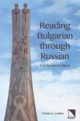 Reading Bulgarian Through Russian (Paperback)