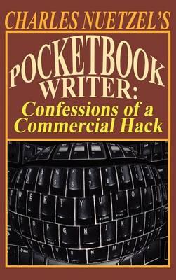 Pocketbook Writer: Confessions of a Commercial Hack (Hardback)
