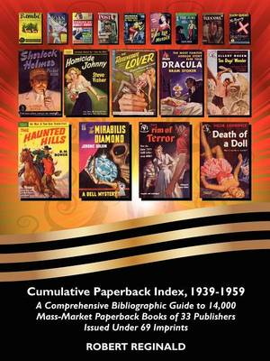 Cumulative Paperback Index, 1939-1959: A Comprehensive Bibliographic Guide to 14,000 Mass-Market Paperback Books of 33 Publishers Issued Under 69 Imprints (Paperback)