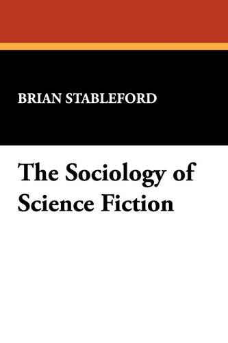 The Sociology of Science Fiction (Paperback)