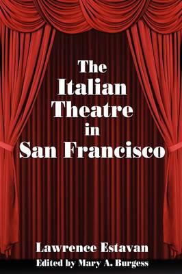 The Italian Theatre in San Francisco (Paperback)