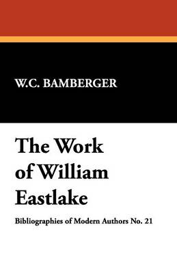 The Work of William Eastlake (Paperback)