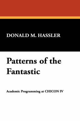 Patterns of the Fantastic (Paperback)