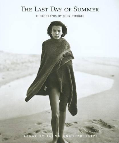Jock Sturges: The Last Days of Summer: Photographs by Jock Sturges (Paperback)