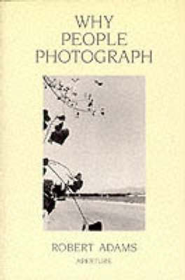 Why People Photograph (Paperback)
