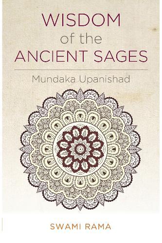 Wisdom of the Ancient Sages: Mundaka Upanishad (Paperback)