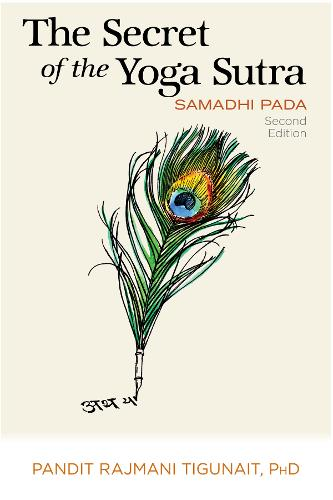 The Secret of the Yoga Sutra: Samadhi Pada (Paperback)