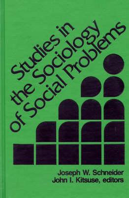 Studies in the Sociology of Social Problems (Hardback)