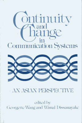 Continuity and Change in Communication Systems: An Asian Perspective (Hardback)