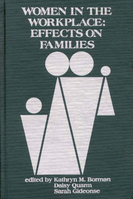 Women in the Workplace: Effects of Families (Hardback)