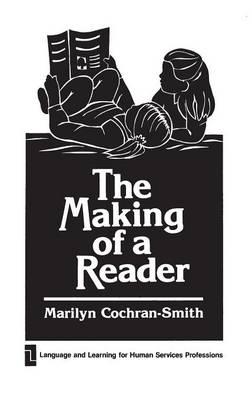 The Making of a Reader (Hardback)