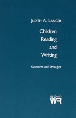 Children Reading and Writing: Structures and Strategies (Paperback)