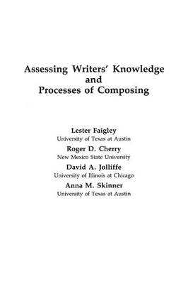 Assessing Writers' Knowledge and Processes of Composing (Paperback)