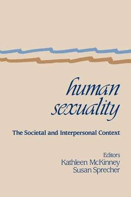 Human Sexuality: The Societal and Interpersonal Context (Paperback)