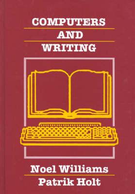 Computers and Writing: Models and Tools (Hardback)
