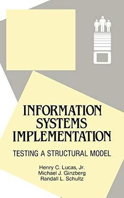Information Systems Implementation: Testing a Structural Model (Hardback)