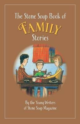 The Stone Soup Book of Family Stories (Paperback)