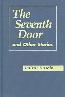 The Seventh Door and Other Stories - Three Continents Press (Hardback)