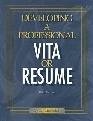 Developing a Professional Vita or Resume (Paperback)