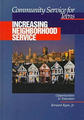 Community Service for Teens: Increasing Neighbourhood Service (Hardback)