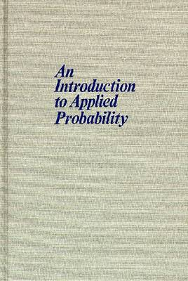 Introduction To Applied Probability-New Ed (Hardback)