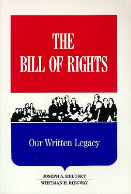 The Bill of Rights (Hardback)
