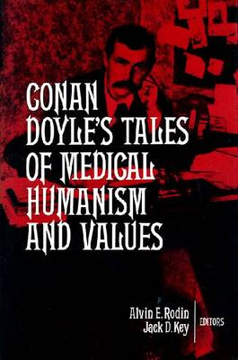 Conan Doyle's Tales of Medical Humanism and Values: Round the Red Lamp (Hardback)