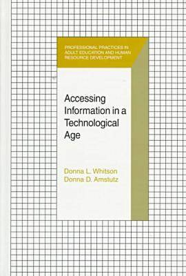 Educating Learners to Become Information Literate - Professional Practices (Hardback)