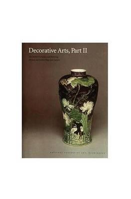 Decorative Arts, Part II - Far Eastern Ceramics and Paintings (Hardback)