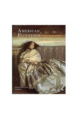American Paintings of the 19th Century, Part II (Hardback)