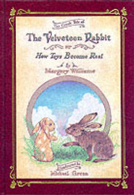 Velveteen Rabbit Deluxe Cloth Edition Or, How Toys Become Real (Hardback)