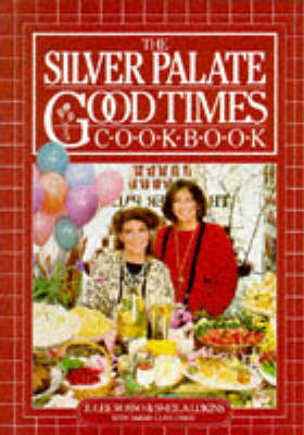 Silver Palate Good Times Cookbook (Paperback)