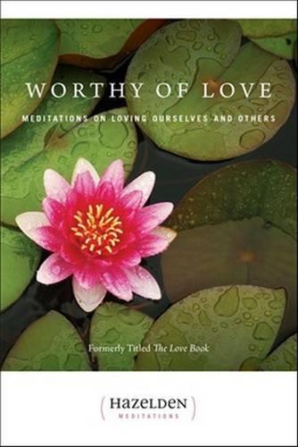 Worthy Of Love (Paperback)