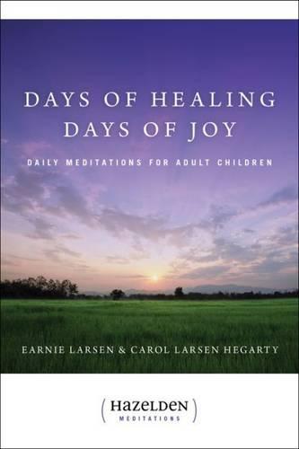 Days Of Healing, Days Of Joy (Paperback)
