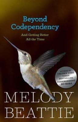 Beyond Codependency (Paperback)