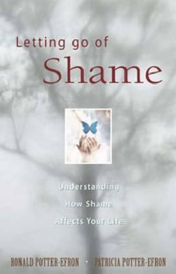 Letting Go Of Shame (Paperback)