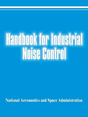 Handbook for Industrial Noise Control (Paperback)