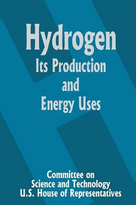 Hydrogen Its Production and Energy Uses (Paperback)