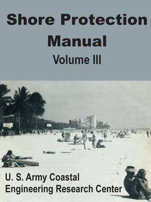 Shore Protection Manual (Volume Three) (Paperback)