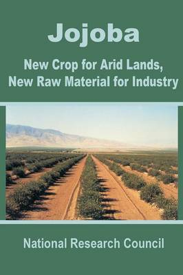Jojoba: New Crop for Arid Lands, New Raw Material for Industry (Paperback)