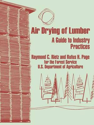 Air Drying of Lumber: A Guide to Industry Practices (Paperback)
